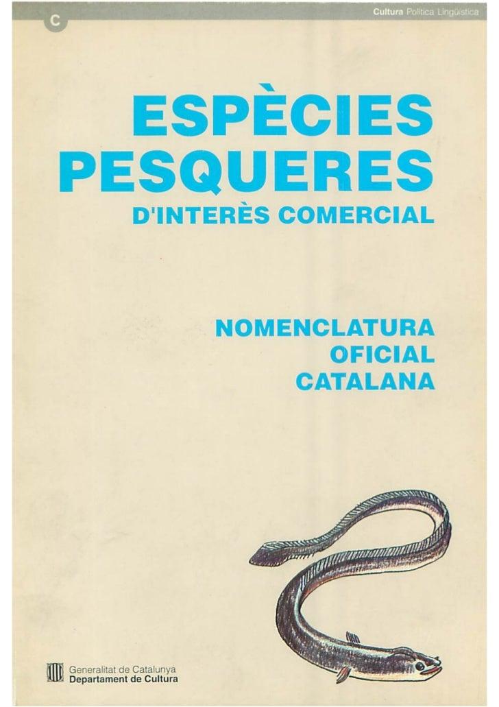 Departament dAgricultura, Ramadería i Pesca        Institut dlEstudis Catalans                TERMCATESPECIES PESQUERES   ...