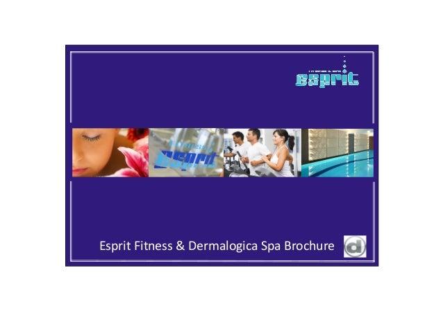 Esprit Fitness & Dermalogica Spa Brochure