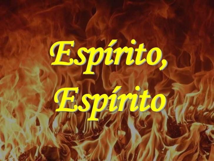 Espírito,Espírito