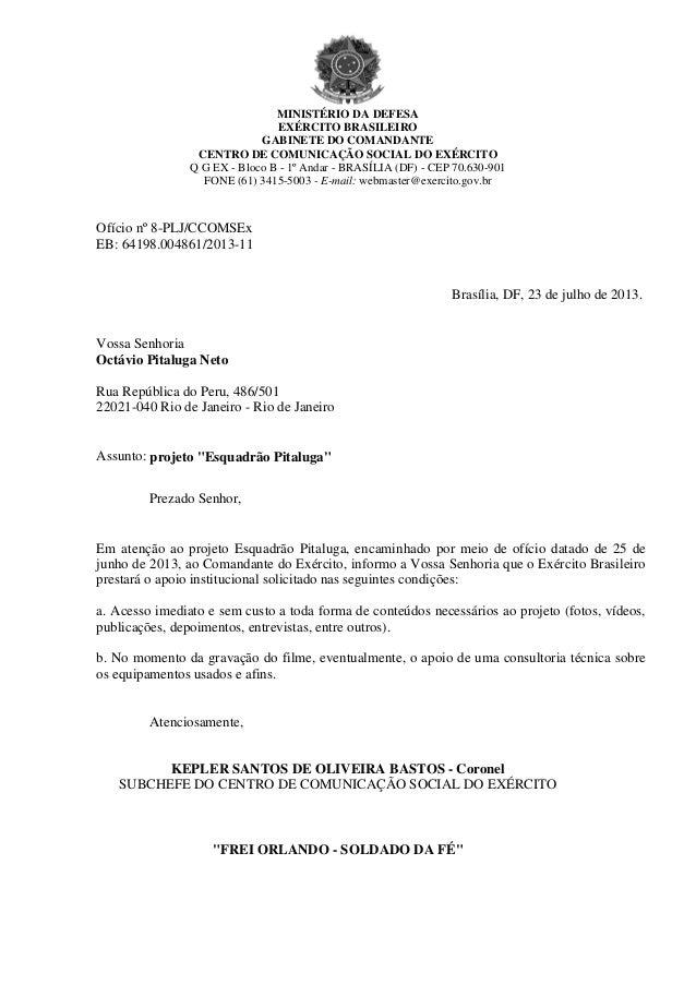 Apoio do Comando do Exército Brasileiro
