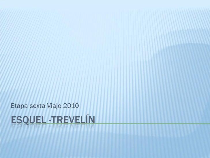 Etapa sexta Viaje 2010