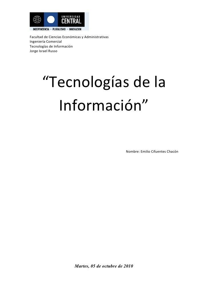 Facultad de Ciencias Económicas y Administrativas Ingeniería Comercial Tecnologías de Información Jorge Israel Russo      ...