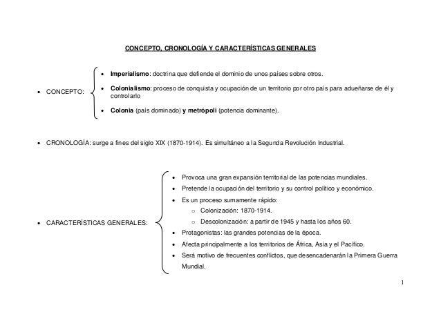 CONCEPTO, CRONOLOGÍA Y CARACTERÍSTICAS GENERALES                         Imperialismo: doctrina que defiende el dominio d...