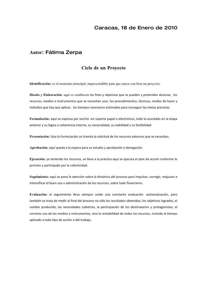 Caracas, 18 de Enero de 2010     Autor: Fátima Zerpa                                         Ciclo de un Proyecto   Identi...