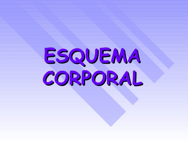 ESQUEMA   CORPORAL