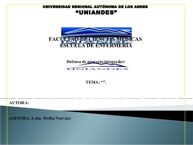 """UNIVERSIDAD REGIONAL AUTÓNOMA DE LOS ANDES                               """"UNIANDES""""                 FACULTAD DE CIENCIAS M..."""