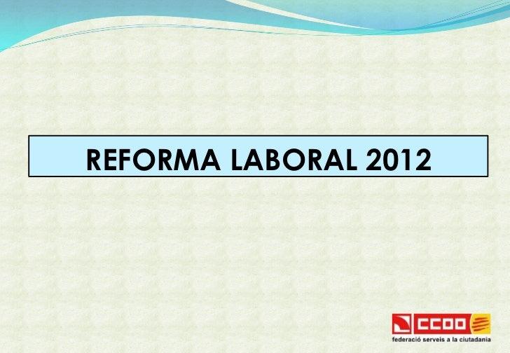 Esquema reforma laboral 2012