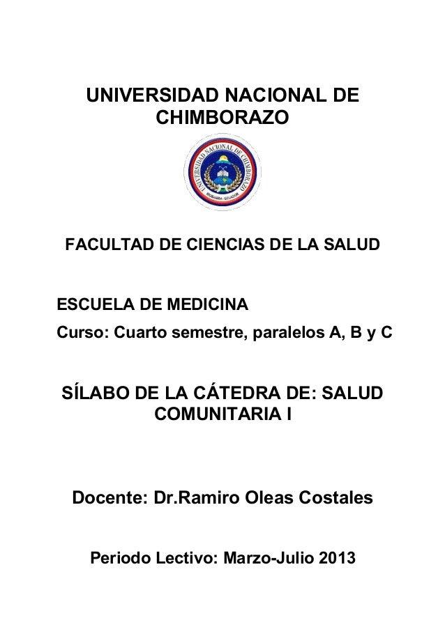 UNIVERSIDAD NACIONAL DE CHIMBORAZO FACULTAD DE CIENCIAS DE LA SALUD ESCUELA DE MEDICINA Curso: Cuarto semestre, paralelos ...