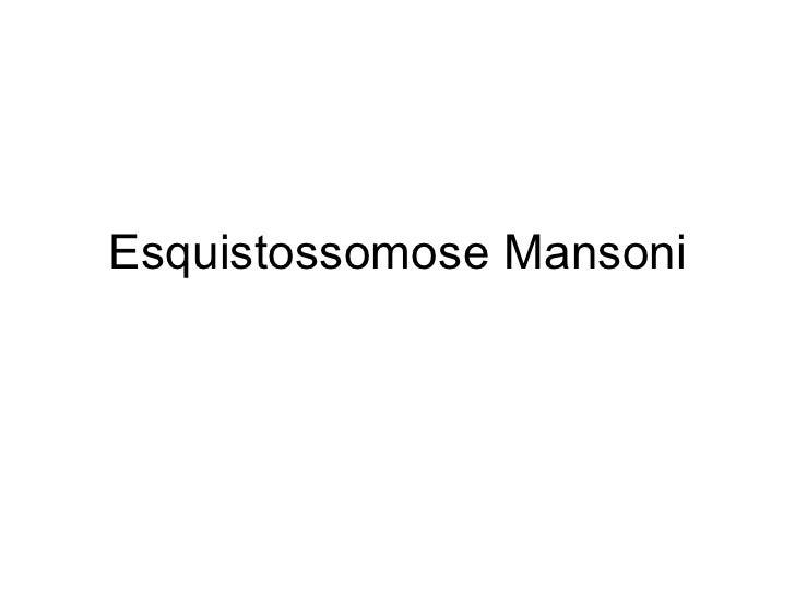 Esquistossomose Mansoni
