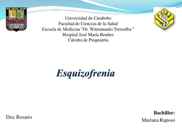 """Universidad de Carabobo                        Facultad de Ciencias de la Salud               Escuela de Medicina """"Dr. Wit..."""