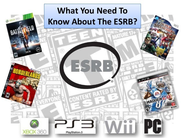 What You Need ToKnow About The ESRB?