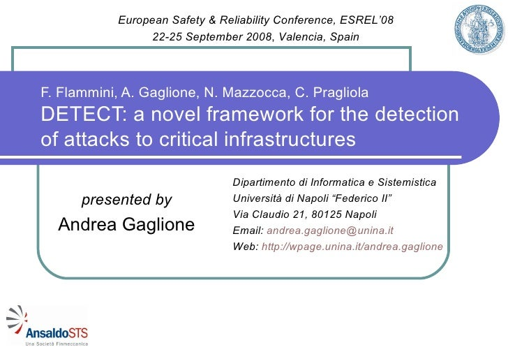 F. Flammini, A. Gaglione, N. Mazzocca, C. Pragliola DETECT: a novel framework for the detection of attacks to critical inf...