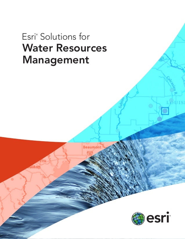 Esri®Solutions forWater ResourcesManagement