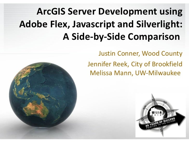Wednesday Workshop - ArcGIS Server Development using Adobe Flex and Javascript: A Side-by-Side Comparison