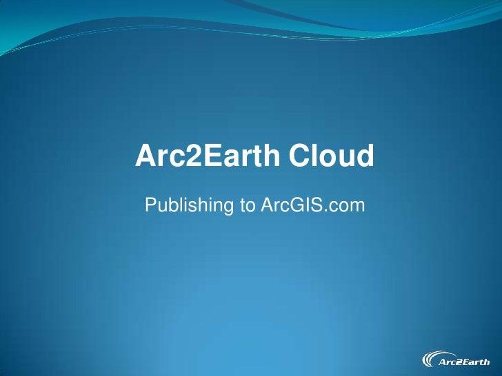 Arc2Earth - ESRI NYC Dev Meetup