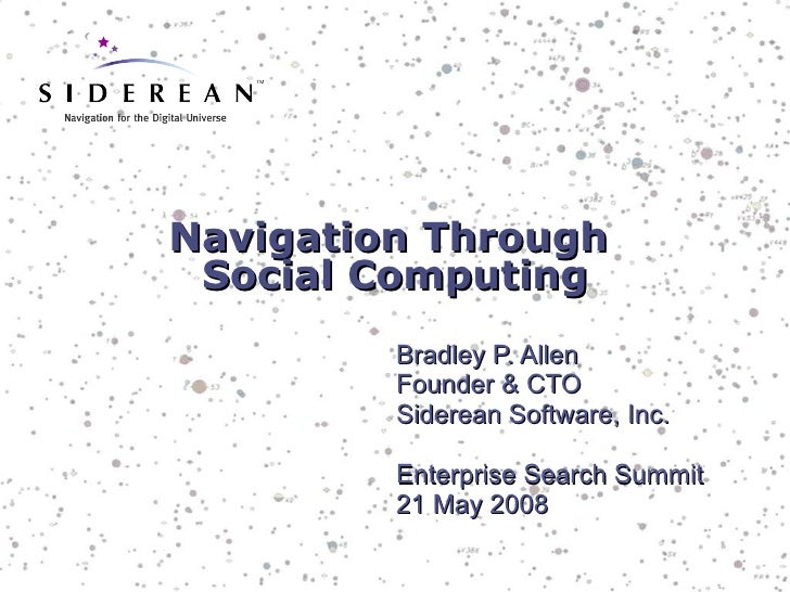 Navigation Through Social Computing (Enterprise Search Summit 2008)