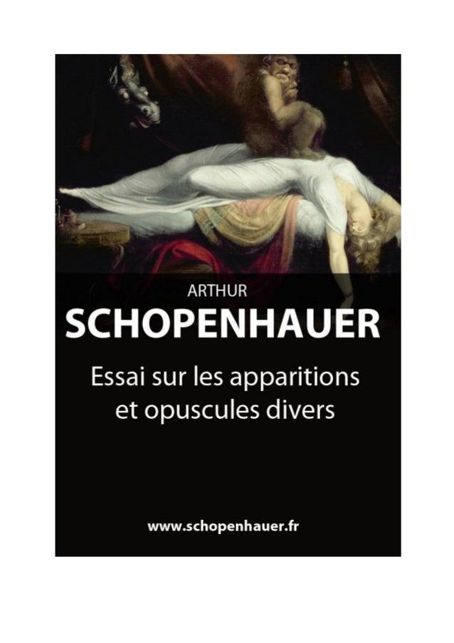 Arthur Schopenhauer Essai sur les apparitions et opuscules divers Parerga et Paralipomena  Traduit par Auguste Dietrich, 1...