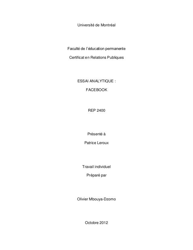 Université de MontréalFaculté de l'éducation permanenteCertificat en Relations Publiques     ESSAI ANALYTIQUE :          F...
