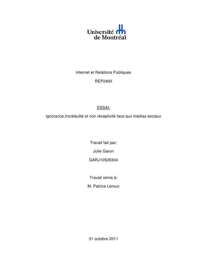 Internet et Relations Publiques                           REP2400                            ESSAI:Ignorance,Incrédulité e...