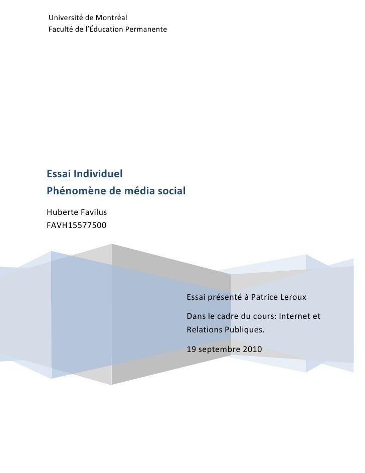 Université de Montréal Faculté de l'Éducation PermanenteEssai présenté à Patrice LerouxDans le cadre du cours: Internet e...