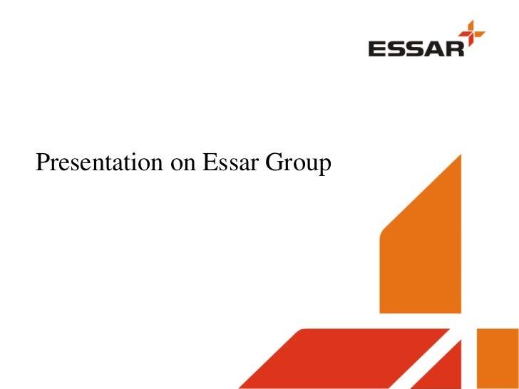EMERGENCY RESPONSE & PLAN                    )    Presentation on Essar Group1