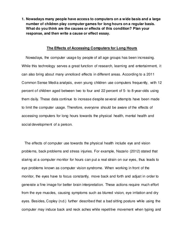causes of computer addiction cause and effect essay Free essays on causes and effect of internet addiction and self image among teens get help with your writing 1 through 30.