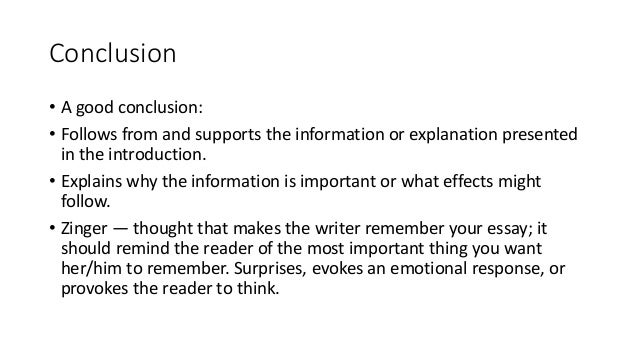 good conclusion to essay How to write a conclusion in a conclusion paragraph, you summarize what you've written about in your paper when you're writing a good conclusion paragraph, you need to think about the main point that you want to get across and be sure it's included.