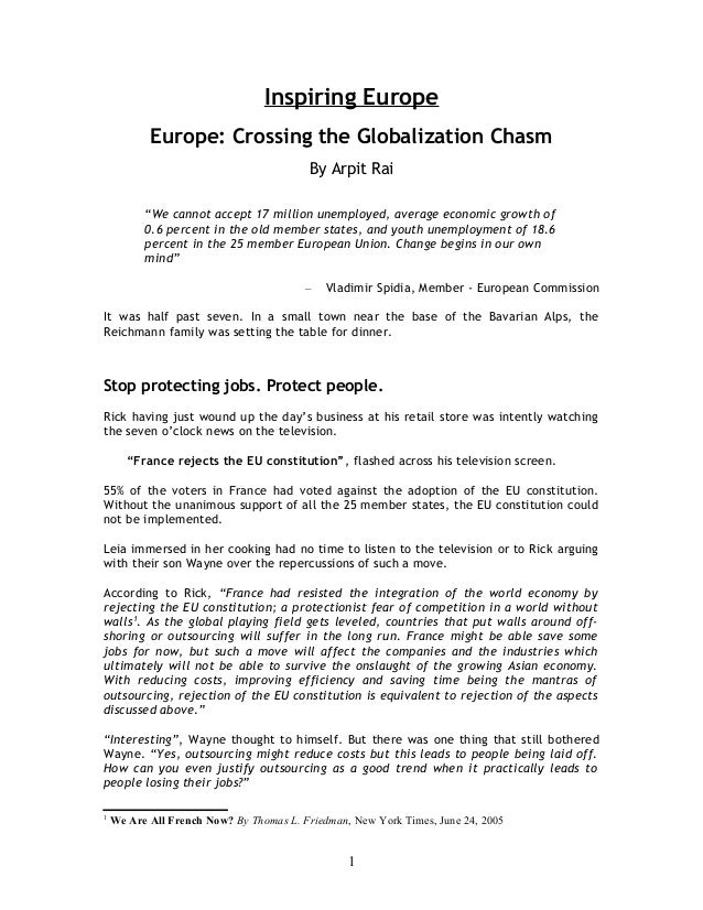 "Inspiring Europe Europe: Crossing the Globalization Chasm By Arpit Rai ""We cannot accept 17 million unemployed, average ec..."