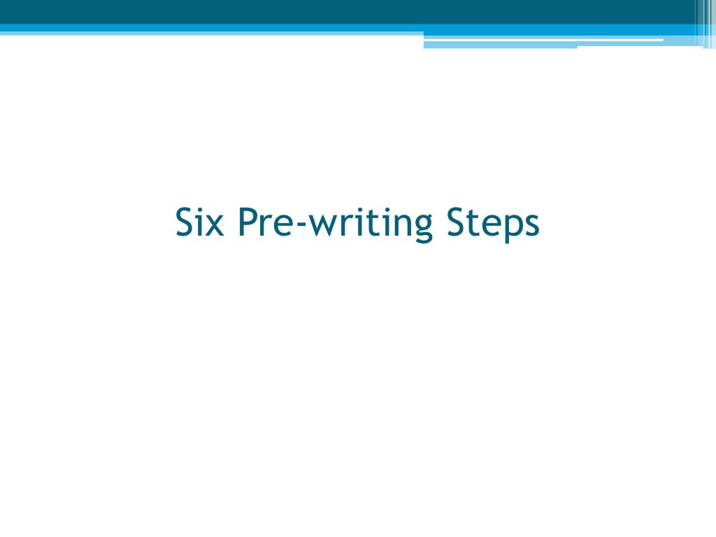 what steps are included in prewriting an essay