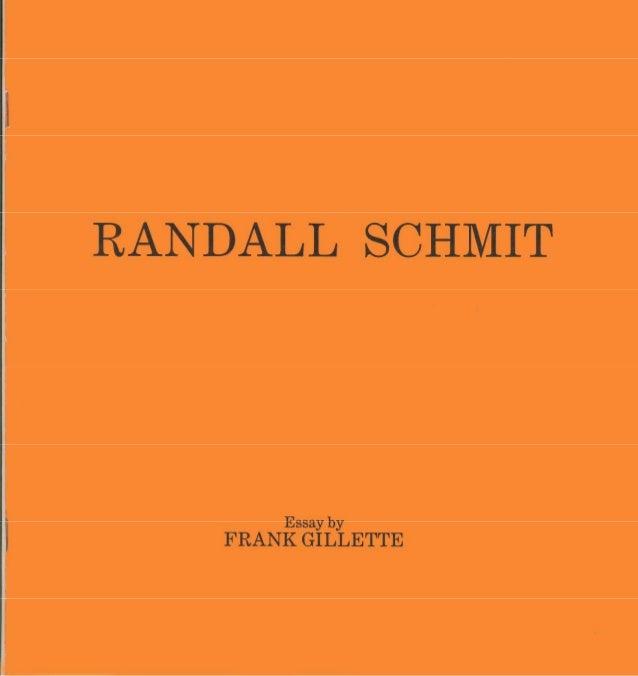 'Randall Schmit: Warping the Eye's Mind', by Frank Gillette