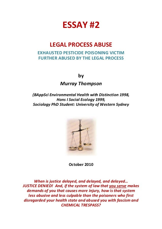 ESSAY #2                                                                               LEGAL PROCESS ABUSE                ...