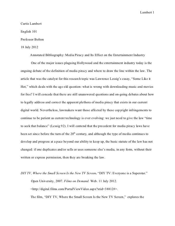 Lambert 1Curtis LambertEnglish 101Professor Bolton18 July 2012       Annotated Bibliography: Media Piracy and Its Effect o...