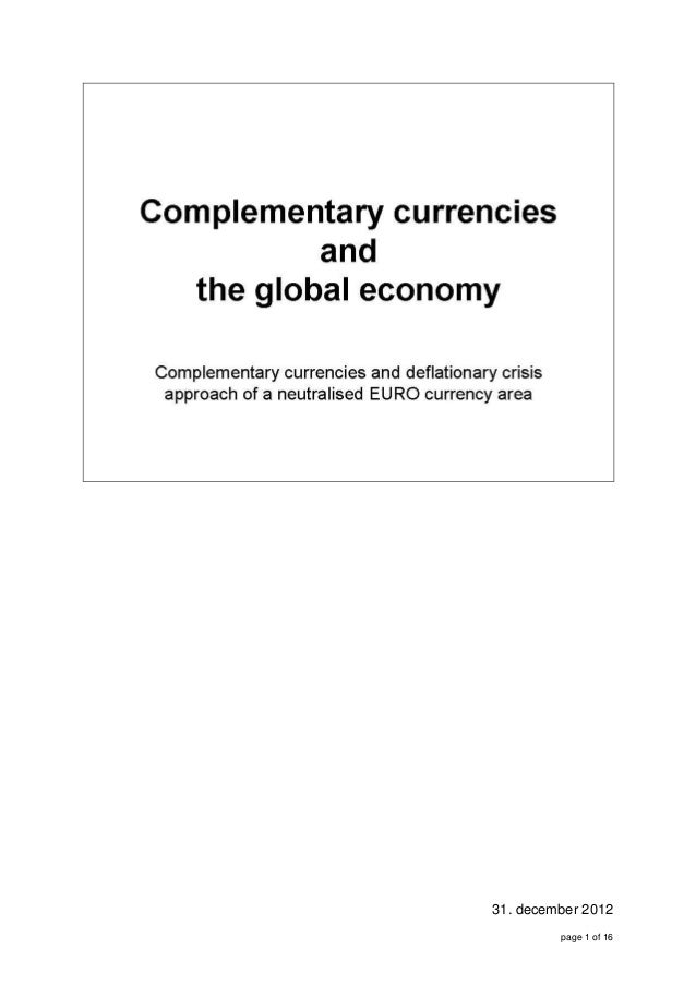 Complementary currencies and deflationary crisis
