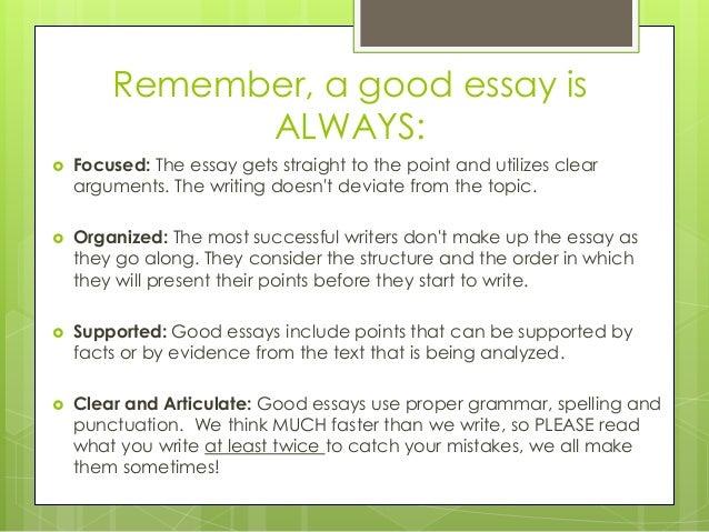 things to consider in writing a good essay Your medical school personal statement is a component of your these applications offer broad topics to consider, and many essay approaches good writing is.