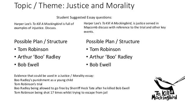 """to kill a mockingbird essay morals Thesis statement / essay topic #3: the moral development of scout and jem in """"to kill a mockingbird"""" scout and her brother jem are both children of the morally passionate lawyer, atticus finch, and both are exposed to the same experiences that shape their sense of right and wrong."""