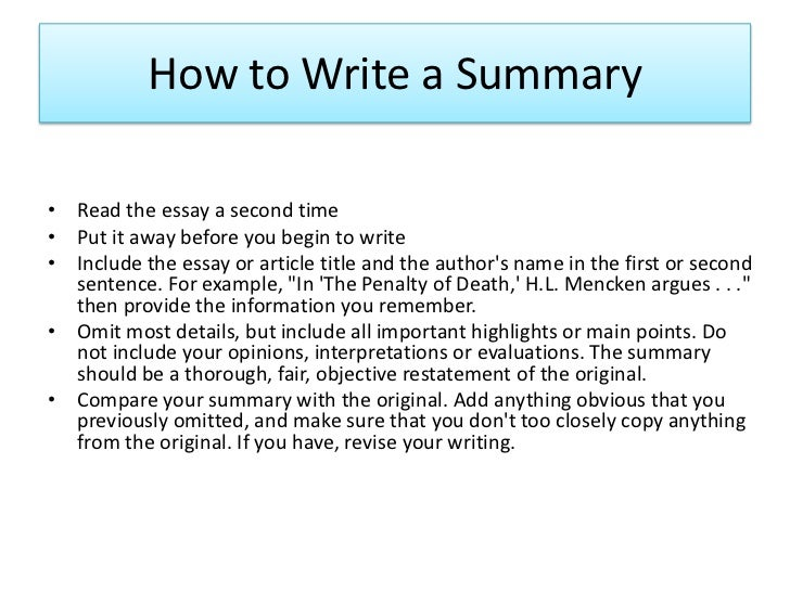 summary in an essay A summary is a condensed restatement, in your own words, of an author's work that work may be an article, essay or anything else writing a summary will.