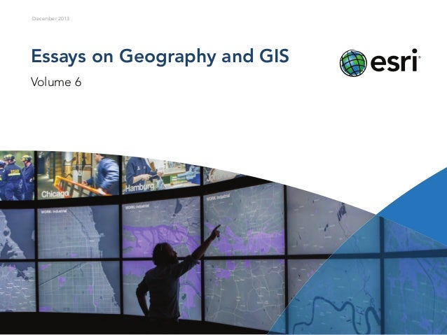 Essays on Geography and GIS, Vol. 6