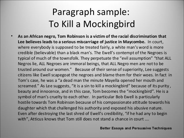 to kill a mockingbird character essay The loss of innocence and maturity in to kill a mockingbird essay through the character of mrs dubose therefore, jem begins to understand the value of tolerance.