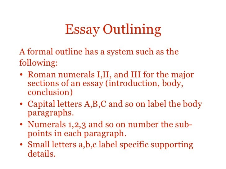 formal outline for an essay The introductory paragraph the paragraph that begins an essay causes students the most trouble, yet carries the most importance although its precise construction varies from genre to genre (and from essay to essay), good introductory paragraphs generally accomplish the same tasks and follow a few basic patterns.