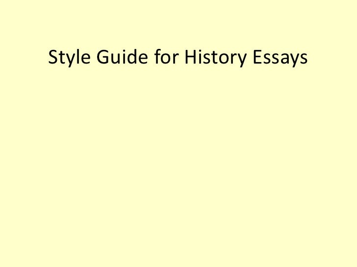 Style Guide for History Essays