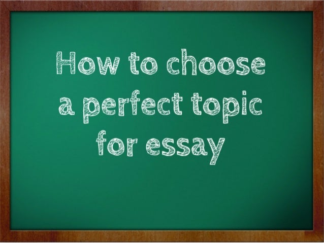 choosing an essay topic