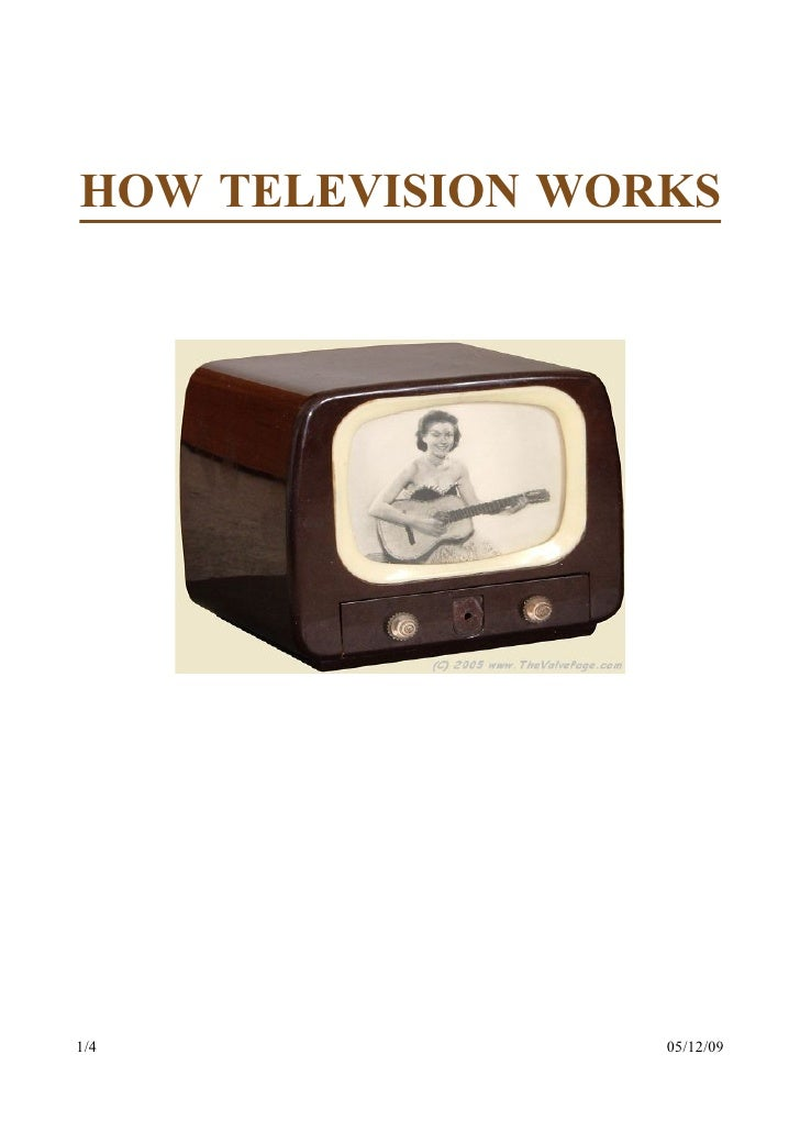 HOW TELEVISION WORKS     1/4               05/12/09