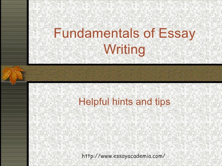 fundamentals of writing a good essay