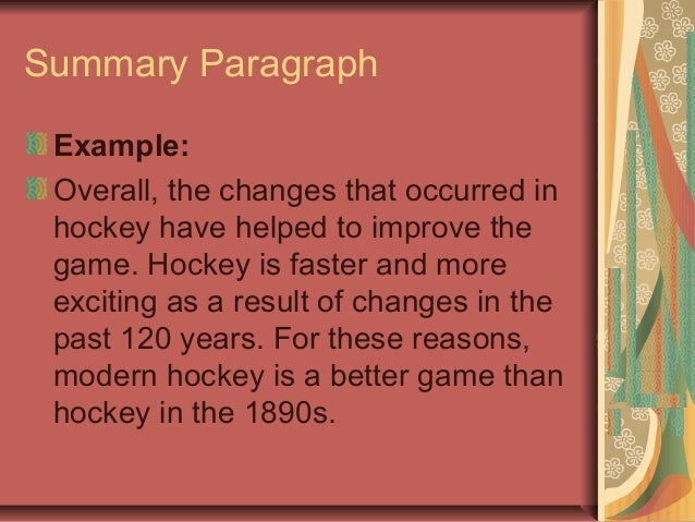 paragraph on hockey Hockey is a type of sport in which players try to get points by hitting an object into the other team's goal with a stick others believe hockey came from the french .
