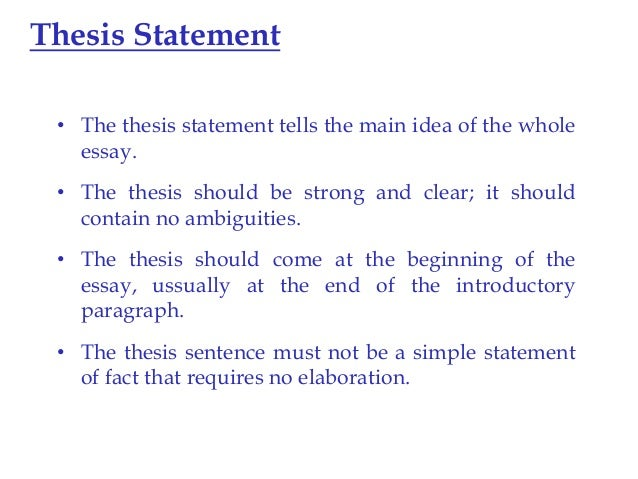 the thesis statement must be