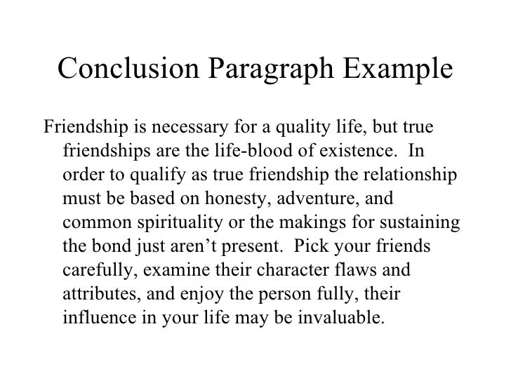 Friendship Essay Conclusion Paragraph