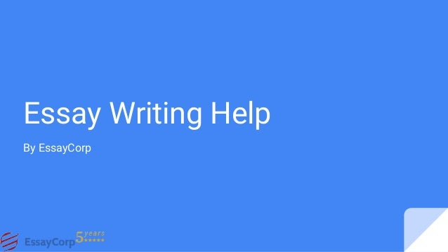 Help on essay writing