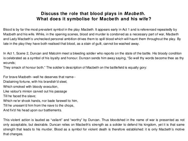 the importance of the motif of blood in shakespeares macbeth The role and importance of motifs in macbeth  throughout the tragedy of macbeth, shakespeare employs the use of motifs to  a final motif in macbeth is blood.