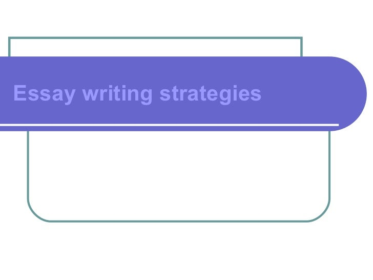 strategies for writing an essay