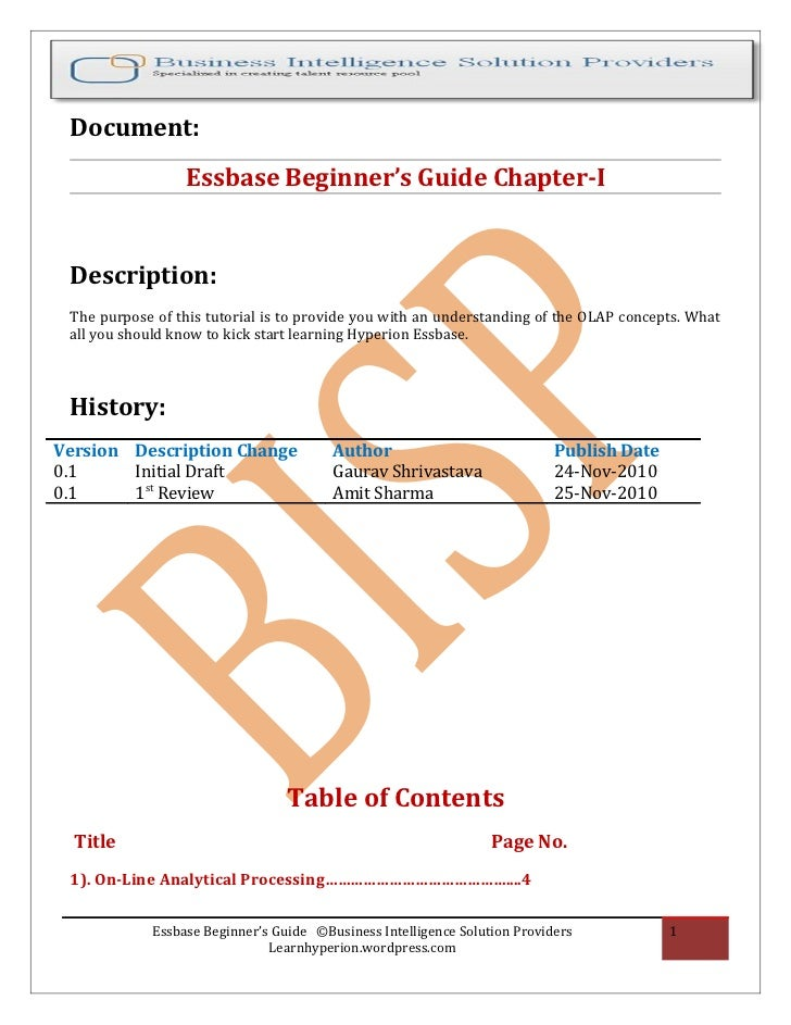 Document:                  Essbase Beginner's Guide Chapter-I Description: The purpose of this tutorial is to provide you ...
